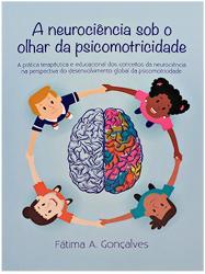 A Neurociencia Sob o Olhar da Psicomotricidade