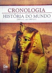 Cronologia - História do Mundo de 2000 a.C. até 1900 d.C.