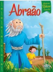 HISTÓRIAS BÍBLICAS FAVORITAS: ABRAÃO