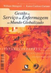 Gestão do Serviço de Enfermagem no Mundo Globalizado
