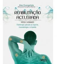 Reabilitação Acelerada - Mitos e Verdades