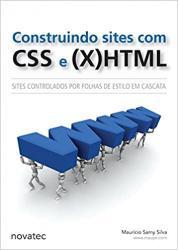 Construindo Sites com CSS e X HTML