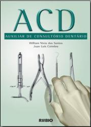 ACD - Auxiliar de consultorio dentário