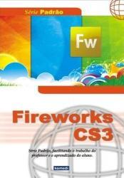 Série Padrão - Fireworks CS3
