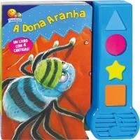 RIMAS E CANTIGAS: A DONA ARANHA...E OUTROS