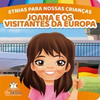 ETINIAS PARA NOSSAS CRIANÇAS: JOANA E OS VISITANTES