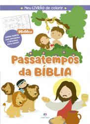 PASSATEMPOS DA BÍBLIA - MEU LIVRÃO DE COLORIR