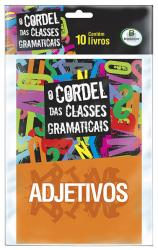 O CORDEL DAS CLASSES GRAMATICAIS - KIT COM 10 UNIDADES