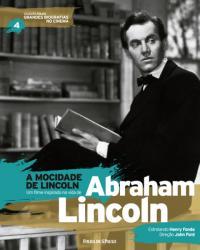 GRANDES BIOGRAFIAS - A MOCIDADE DE LINCOLN VOL 04