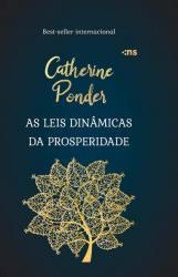 AS LEIS DINÂMICAS DA PROSPERIDADE