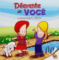 BULLYING: DIFERENTE DE VOCÊ (PRECONCEITO FÍSICO)
