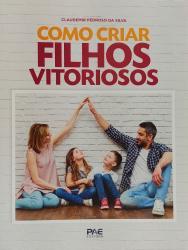 COMO CRIAR FILHOS VITORIOSOS