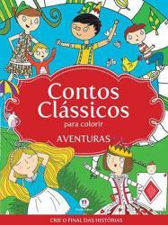 CONTOS CLÁSSICOS PARA COLORIR - AVENTURAS