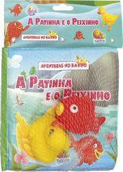 AVENTURAS NO BANHO: A PATINHA E O PEIXINHO