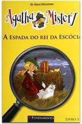 Agatha Mistery: Espada do Rei da Escocia - Vol. 3