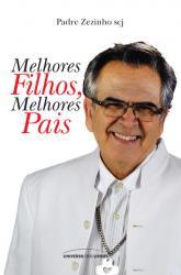 MELHORES FILHOS, MELHORES PAIS